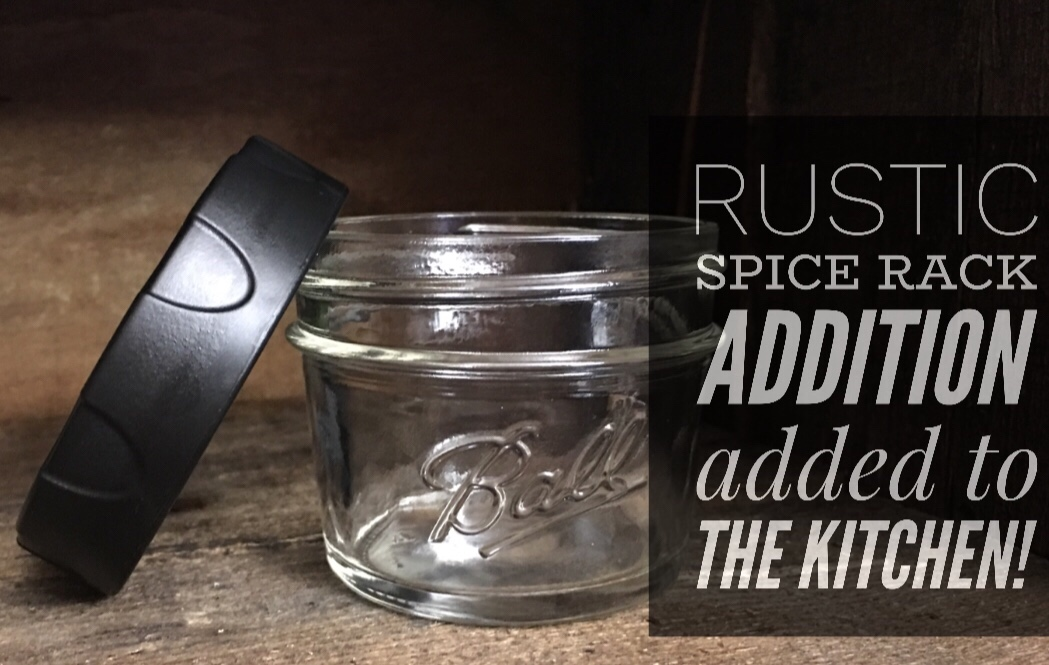 Rustic Spice Rack Added To The Kitchen