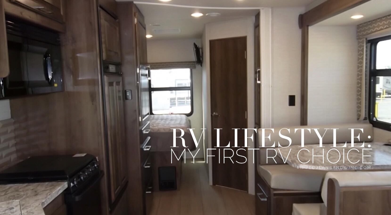 RV Lifestyle: My first RV model choice